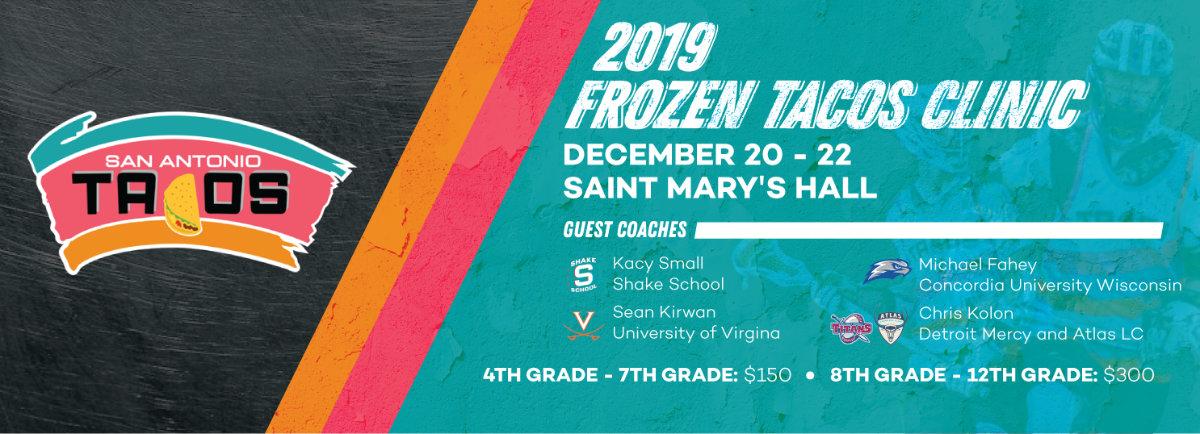 Frozen Tacos Lacrosse Clinic - San Antonio Lacrosse