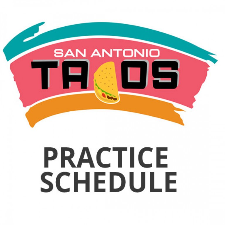 Tacos Practice Schedule